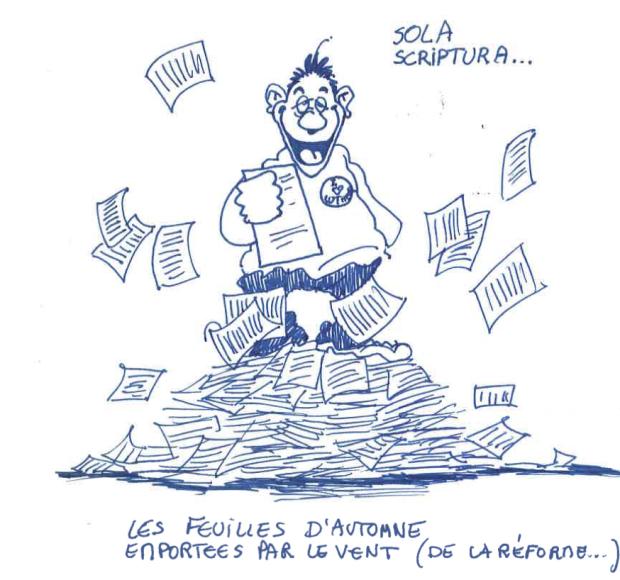 """Caricature d'un homme debout sur les pages d'un livre. """"Sola Scriptura"""". """"Les feuilles d'automne emportées par le vent (de la Réforme)"""""""